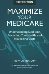 Maximize Your Medicare (2017 Ed.)