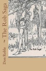 The Rob Saga