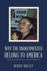 Why the Undocumented Belong to America