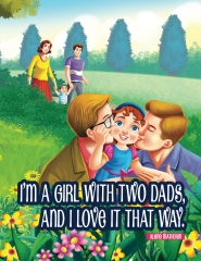 I am a Girl With Two Dads