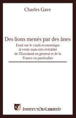 Des lions menés par des ânes