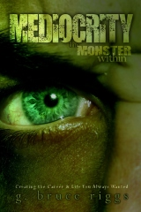 Mediocrity the Monster Within
