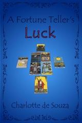 A Fortune Teller's Luck
