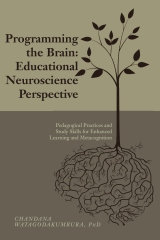 Programming the Brain: Educational Neuroscience Perspective
