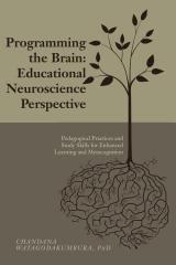 Programming the Brain: Educational Neuroscience Perspective