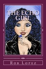 The Echo Girl