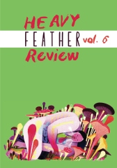 Heavy Feather Review Vol. 6