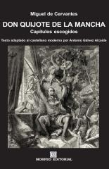 Don Quijote de la Mancha. Capítulos escogidos
