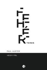Paul Auster – Fehér terek