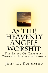 As The Heavenly Angels Worship