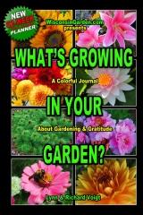 What's Growing In Your Garden
