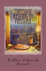 Shabbat Resting In Messiah