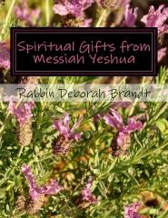 Spiritual Gifts From Messiah Yeshua