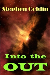 Into the Out (Large Print Edition)