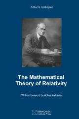 The Mathematical Theory of Relativity