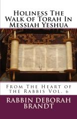Holiness The Walk of Torah In Messiah Yeshua