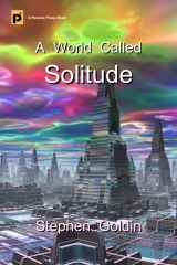 A World Called Solitude (Large Print Edition)
