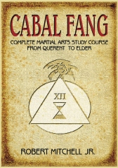 Cabal Fang: Complete Martial Arts Study Course from Querent to Elder