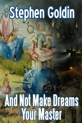 And Not Make Dreams Your Master (Large Print Edition)