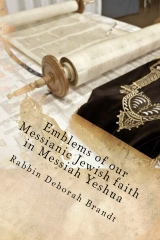 Emblems of our Messianic Jewish faith in Messiah Yeshua