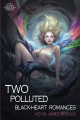 Two Polluted Black-Heart Romances
