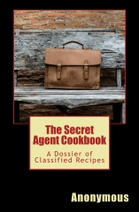 The Secret Agent Cookbook