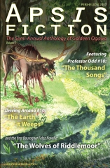 Apsis Fiction Volume 5, Issue 1: Perihelion 2017