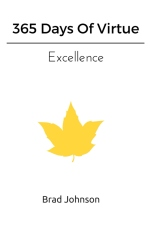365 Days Of Virtue - Excellence