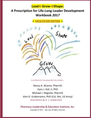 Lead-Grow-Shape (Facilitator Edition): Workbook 2017