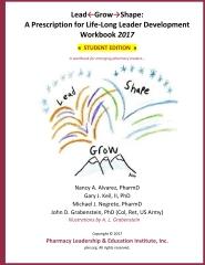 Lead-Grow-Shape (STUDENT Edition): Workbook 2017