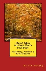 Flannel John's Autumn Roads Cookbook