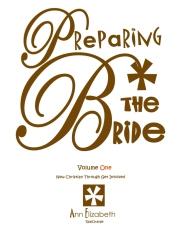 Preparing The Bride - Volume 1