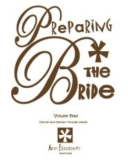 Preparing The Bride - Volume 4
