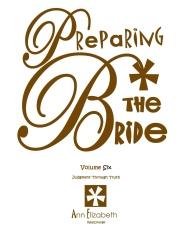 Preparing The Bride - Volume 6