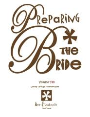 Preparing The Bride - Volume 10