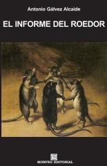 El informe del roedor