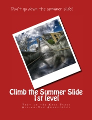 Climb the Summer Slide First Level