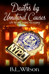 Deaths by Unnatural Causes