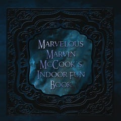 Marvelous Marvin McCook's Indoor Fun Book
