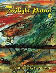 The Twilight Patrol #1