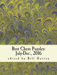 Best Chess Puzzles:  July-Dec., 2016