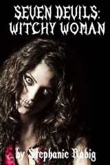 Seven Devils: Witchy Woman
