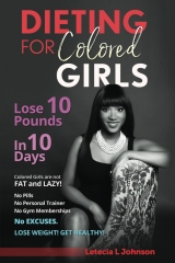 Dieting For Colored Girls