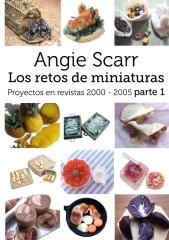 Angie Scarr Los Retos De Miniaturas