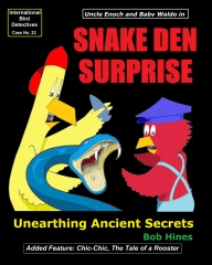 Snake Den Surprise
