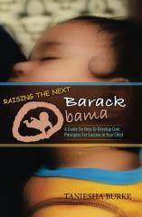 Raising The Next Barack Obama