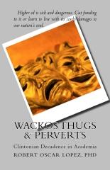 Wackos Thugs & Perverts