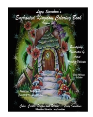 Lacy Sunshine's Enchanted Kingdom Coloring Book Volume 33