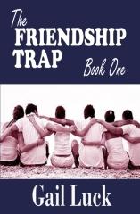 The FRIENDSHIP TRAP