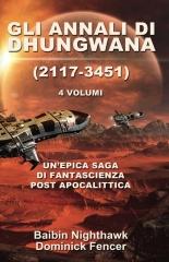Gli Annali di Dhungwana (2117-3451)